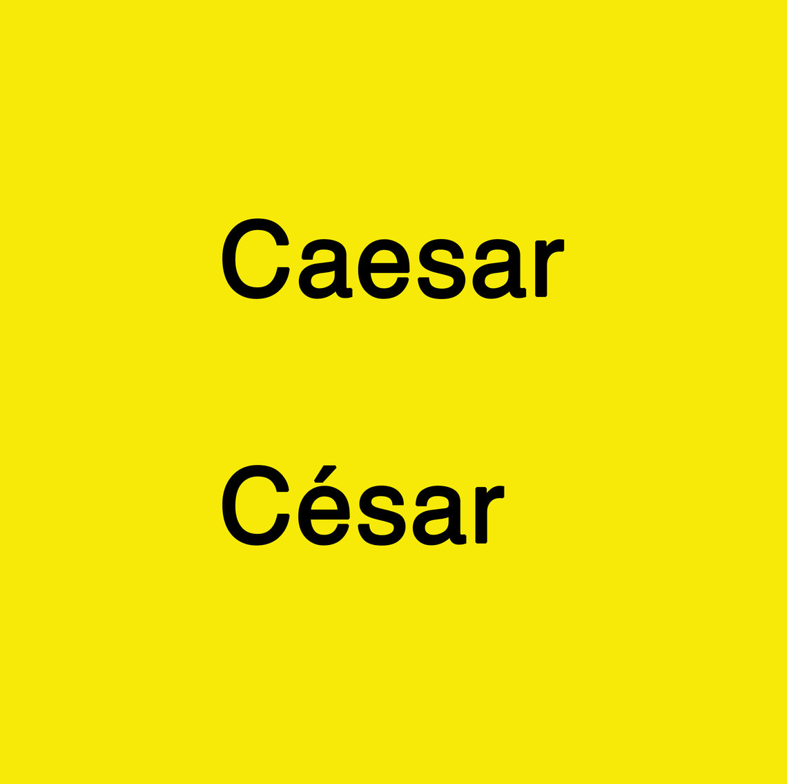 - Caesar César