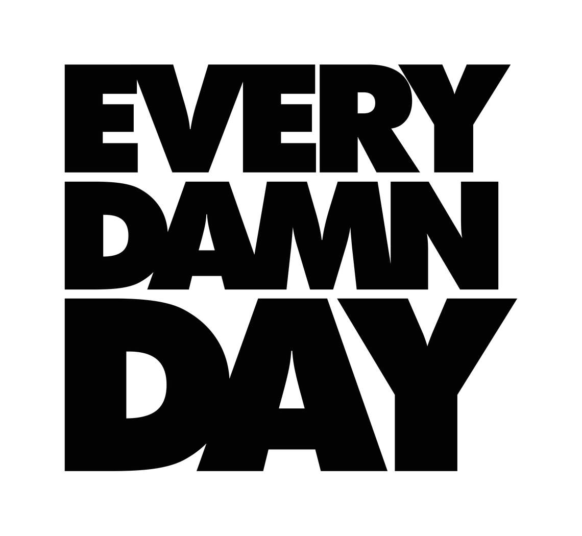 - EVERY DAMN DAY